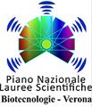 Piano Nazionale Lauree Scientifiche Biotecnologie - Verona